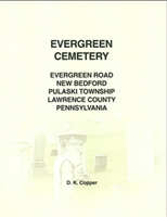 Evergreen Cemetery, Pulaski Twp., Lawrence Co., PA – Copper