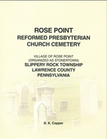 Rose Point Reformed Presby. Church Cemetery, Slippery Rock Twp., Lawrence Co., PA – Copper