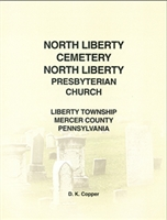 North Liberty Cemetery, North Liberty Presby. Church, Liberty Twp., Mercer Co., PA – Copper
