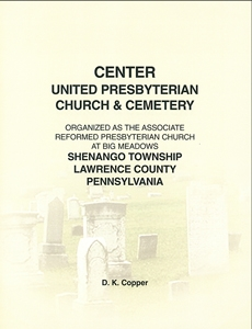 Center U.P. Church & Cemetery, Shenango Twp., Lawrence Co., PA – Copper
