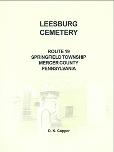 Leesburg Cemetery,…Springfield Twp., Mercer Co., PA – Copper