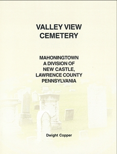Valley View Cemetery, Mahoningtown, (New Castle), Lawrence Co., PA – Copper