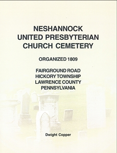 Neshannock U. P. Church Cemetery, Fairground Rd., Hickory Twp., Lawrence Co., PA – Copper