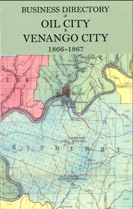 Business Directory of Oil City & Venango City, 1866-1867