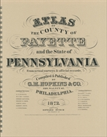 1872 Atlas of the County of Fayette & the State of PA