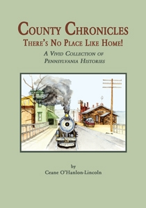 County Chronicles, There's No Place Like Home – O'Hanlon-Lincoln