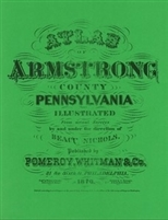 1876 Atlas of Armstrong County, Pennsylvania by Pomeroy, Whitman & Co,