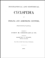 Biographical and Historical Cyclopedia of Indiana and Armstrong Counties - Pennsylvania 1891