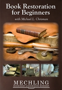 Book Restoration for Beginners with Michael L. Chrisman