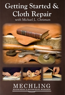 Bookbinding: Getting Started & Cloth Repair with Michael L. Chrisman