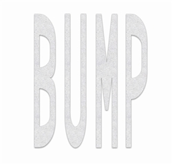 PR-TH-3606 - Preformed Thermoplastic Legend - 'BUMP' - 8' x 90 MIL White - (Qty 1)