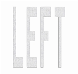 PR-TH-3612 - Preformed Thermoplastic Legend - 'LEFT' - 8' x 90 MIL White - (Qty 1)
