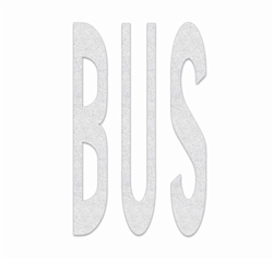PR-TH-3631 - Preformed Thermoplastic Legend - 'BUS' - 8' x 125 MIL White - (Qty 1)