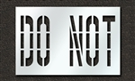 "Pavement Marking Stencils - Duro - 36 inch - DO NOT - 1/16"" - STL-116-73635"