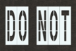 "Pavement Marking Stencils - Duro - 96 inch - DO NOT - 1/16"" - STL-116-79635"