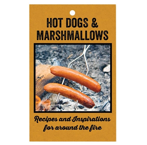 Rome Industries 2023 Hot Dogs And Marshmallows Cookbook