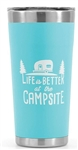 Camco 53057 Life Is Better At The Campsite Stainless Steel Tumbler - 20 Oz - Cool Blue