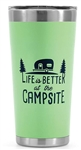 Camco 53063 Life Is Better At The Campsite Stainless Steel Tumbler - 20 Oz - Green