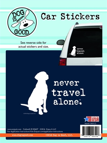 Enjoy It 19001CS Dog Is Good Never Travel Alone Vinyl Decal
