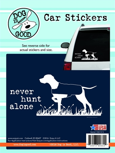 Enjoy It 19011CS Dog Is Good Never Hunt Alone Vinyl Decal - 8 Pack