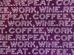 COFFEE-WORK-WINE-REPEAT
