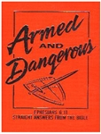 Armed and Dangerous: Straight Answers From The Bible (Paperback)