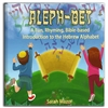 Aleph-Bet: A Fun, Rhyming, Bible-based Introduction to the Hebrew Alphabet - Sarah Mazor (Hardback)