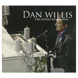 A Man, His Piano & His Worship - Dan Willis (CD)