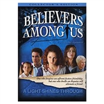 Believers Among Us - A Light Shines Through (DVD)