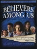 Believers Among Us - A Light Shines Through (VHS)