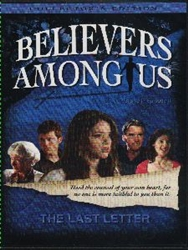 Believers Among Us - The Last Letter (DVD)