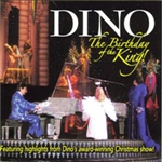 Birthday of the King, The - Dino (CD)
