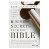 Business Secrets from the Bible – Rabbi Daniel Lapin (Hardback)