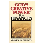God's Creative Power For Finances - Charles & Annette Capps (Paperback)