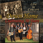 CELEBRATING 30 YEARS - Down Home Gospel (CD)