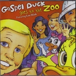 Gospel Duck Goes to the Zoo - Gospel Duck (CD)