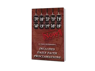 Faith Works Now Book of Daily Faith Proclamations - Gary McSpadden (Paperback)