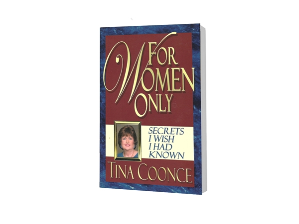For Women Only : Secrets I Wish I Had Known - Tina Coonce (Paperback)