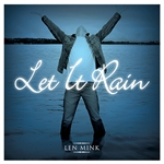 Let it Rain - Len Mink (CD)