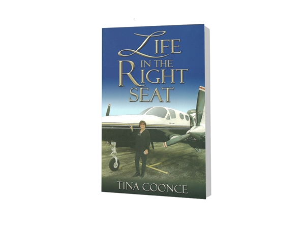 Life in the Right Seat - Tina Coonce (Paperback)