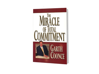 Miracle of Total Commitment, The - Garth Coonce (Paperback)