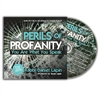 Perils of Profanity - Rabbi Daniel Lapin (CD)