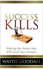 Success Kills - Wayde Goodall (Paperback)