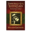 There Really Is A Santa Clause - William Federer (Paperback)