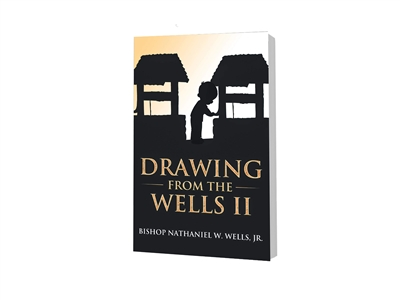 Drawing from the Wells II by Bishop Nathaniel Wells
