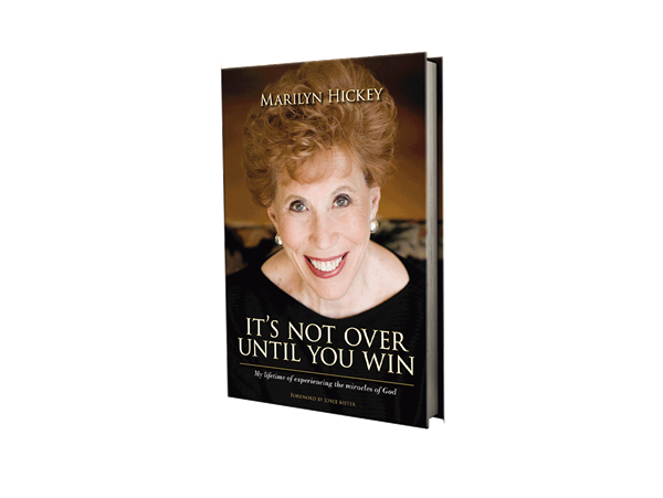 It's not over until you win By Dr. Marilyn Hickey