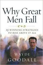 Why Great Men Fall - Wayde Goodall (Paperback)