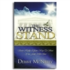 Witness Stand, The - Debbie McNeely (Paperback)