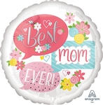 28 inch Best Mom Ever Speech Bubbles