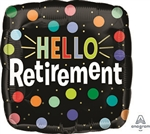 Hello Retirement Foil Balloon